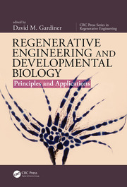 Regenerative Engineering and Developmental Biology: Principles and Applications