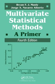 Multivariate Statistical Methods: A Primer, Fourth Edition