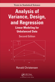 Analysis of Variance, Design, and Regression: Linear Modeling for Unbalanced Data, Second Edition