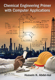 Chemical Engineering Primer with Computer Applications