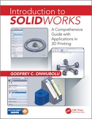 Introduction to SolidWorks: A Comprehensive Guide with Applications in 3D Printing