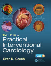 Practical Interventional Cardiology: Third Edition