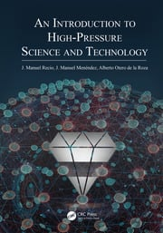 An Introduction to High-Pressure Science and Technology