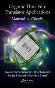 Organic Thin-Film Transistor Applications: Materials to Circuits
