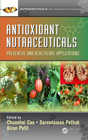 Antioxidant Nutraceuticals: Preventive and Healthcare Applications