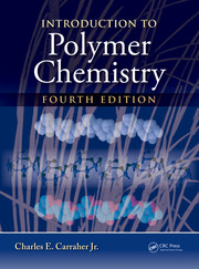Introduction to Polymer Chemistry, Fourth Edition