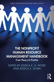 The Nonprofit Human Resource Management Handbook: From Theory to Practice