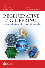 Regenerative Engineering: Advanced Materials Science Principles