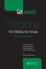 Get ahead! Medicine: 150 EMQs for Finals, Second Edition