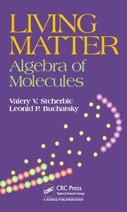 Living Matter: Algebra of Molecules