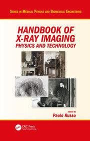 Handbook of X-ray Imaging: Physics and Technology