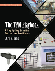 The TPM Playbook: A Step-by-Step Guideline for the Lean Practitioner