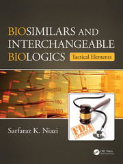 Biosimilars and Interchangeable Biologics: Tactical Elements