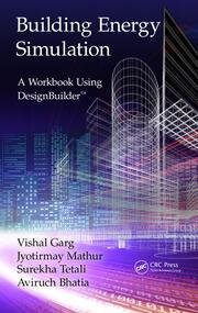 Building Energy Simulation: A Workbook Using DesignBuilder™