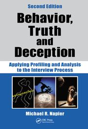 Behavior, Truth and Deception: Applying Profiling and Analysis to the Interview Process