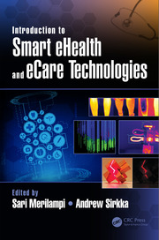Introduction to Smart eHealth and eCare Technologies