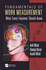 Fundamentals of Work Measurement: What Every Engineer Should Know