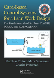 Card-Based Control Systems for a Lean Work Design - 1st Edition book cover