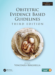Obstetric Evidence Based Guidelines, Third Edition