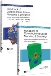 Handbook of Optoelectronic Device Modeling and Simulation (Two-Volume Set)