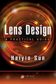 Lens Design: A Practical Guide
