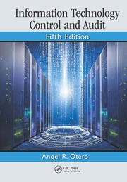 Information Technology Control and Audit, Fifth Edition