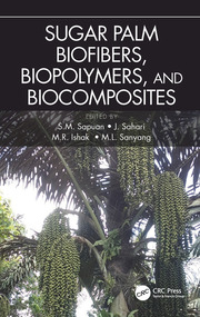 Sugar Palm Biofibers, Biopolymers, and Biocomposites