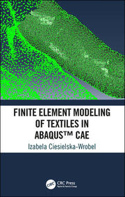 Finite Element Modeling of Textiles in Abaqus™ CAE