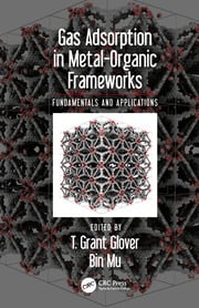 Gas Adsorption in Metal-Organic Frameworks: Fundamentals and Applications