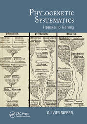 Phylogenetic Systematics: Haeckel to Hennig