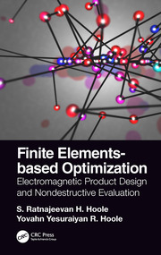Finite Elements-based Optimization: Electromagnetic Product Design and Nondestructive Evaluation