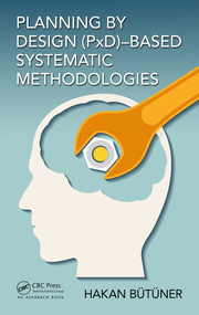 Planning by Design (PxD)-Based Systematic Methodologies
