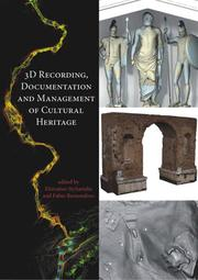 3D Recording, Documentation and Management of Cultural Heritage