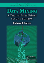 Data Mining: A Tutorial-Based Primer, Second Edition