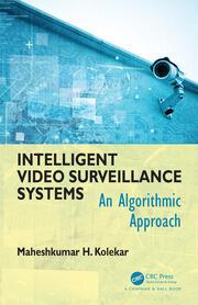 Intelligent Video Surveillance Systems: An Algorithmic Approach
