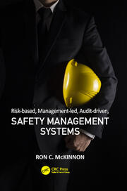 Risk-based, Mngmt-led, Audit-driven, Safety Mngmt Systm - 1st Edition book cover