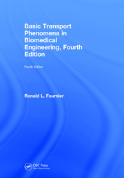 Basic Transport Phenomena in Biomedical Engineering, Fourth Edition