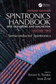 Spintronics Handbook, Second Edition: Spin Transport and Magnetism: Volume Two: Semiconductor Spintronics