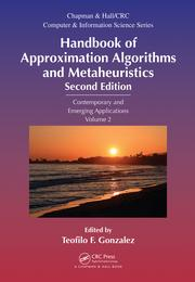Handbook of Approximation Algorithms and Metaheuristics, Second Edition: Contemporary and Emerging Applications, Volume 2