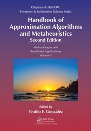 Handbook of Approximation Algorithms and Metaheuristics: Methologies and Traditional Applications, Volume 1