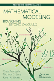 Mathematical Modeling: Branching Beyond Calculus