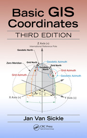 Basic GIS Coordinates, Third Edition