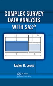 Complex Survey Data Analysis with SAS