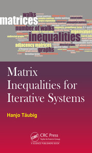 Matrix Inequalities for Iterative Systems