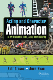 Acting and Character Animation: The Art of Animated Films, Acting and Visualizing