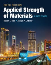 Applied Strength of Materials, Sixth Edition SI Units Version