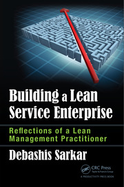 Building a Lean Service Enterprise: Reflections of a Lean Management Practitioner