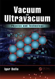 Vacuum and Ultravacuum: Physics and Technology