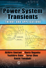 Power System Transients: Theory and Applications, Second Edition