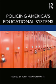 Policing America's Educational Systems